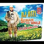 DJ Ötzi Servus Die Wadln (International Version)