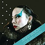 Jenny Wilson Love And Youth