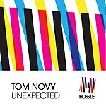 Tom Novy Unexpected