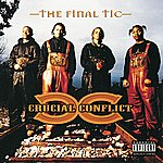 Crucial Conflict The Final Tic (Explicit Version)