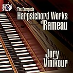 Jory Vinikour The Complete Harpsichord Works Of Rameau
