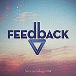 Feedback Home Recordings 1984