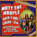 Mott The Hoople Rock'n' Roll Circus Live