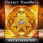 Desert Dwellers Recalibrated Vol. 1