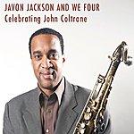 Javon Jackson Celebrating John Coltrane