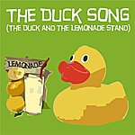 Duck The Duck Song (The Duck And The Lemonade Stand)