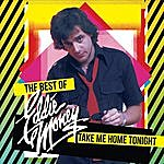 Eddie Money Take Me Home Tonight - The Best Of (Re-Recorded Versions)