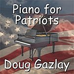 Doug Gazlay Piano For Patriots