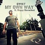 Qwiet My Own Way (Feat. Happy Horrorfest)