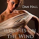 Dan Hall Witches On The Wind