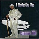 Lonnie Hill I Gotta Be Me