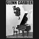 Glenn Cardier Stranger Than Fiction