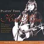 Katy Moffatt Playin' Fool