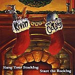 Kevin Hang Your Stocking Start The Rocking