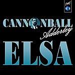 Cannonball Adderley Elsa