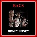 The Rags Honey Honey