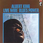 Albert King Live Wire/Blues Power (Remastered)