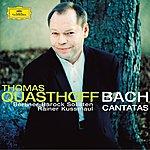 Thomas Quasthoff Bach: Cantatas Bwv 56, 158 & 82