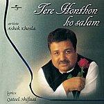 Ashok Khosla Tere Honthon Ko Salam