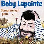 Boby Lapointe Comprend Qui Veut
