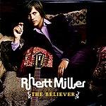 Rhett Miller The Believer (Japan Version)