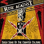 Rise Against Siren Song Of The Counter-Culture
