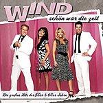 Wind Schön War Die Zeit - Die Großen Hits Der 50er & 60er Jahre
