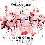 Fall Out Boy Alpha Dog