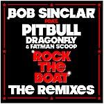 Bob Sinclar Rock The Boat (The Remixes)