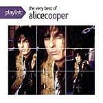 Alice Cooper Playlist: The Very Best Of Alice Cooper