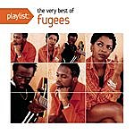 The Fugees Playlist: The Very Best Of Fugees