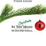 The Glenn Miller Orchestra In The Christmas Mood