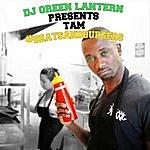 Tam Beats And Burgers (Dj Green Lantern Presents)