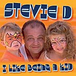 Stevie D. I Like Being A Kid