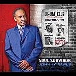 Johnny Rawls Soul Survivor