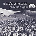 Kevin Atwood Crowded Moon