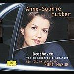 Anne-Sophie Mutter Beethoven: Violin Concerto; Romances