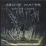 Kathy Lowe Above Water