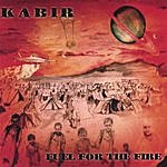 Kabir Fuel For The Fire