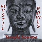 Temple Sounds Mystic Bowls