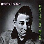 Robert Gordon Satisfied Mind