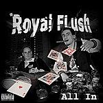 Royal Flush All In