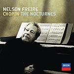 Nelson Freire Chopin: The Nocturnes