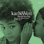 Kanye West Heard 'em Say (Int'l 2 Trk)