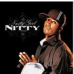 Nitty Nasty Girl (Int'l Comm Single)