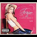 Fergie London Bridge (International Version)