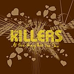 The Killers All These Things That I've Done (Int'l 2 Trk Single)