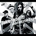 Tokio Hotel Der Letzte Tag (International 2-Track)
