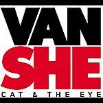 Van She Cat & The Eye