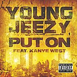 Jeezy Put On (Explicit Version)